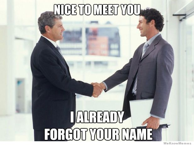 nice-to-meet-you-i-already-forgot-your-name